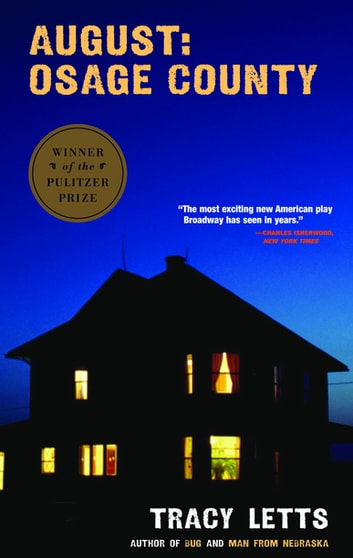 August: Osage County (TCG Edition) ebook by Tracy Letts