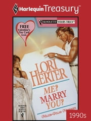 Me? Marry You? ebook by Lori Herter