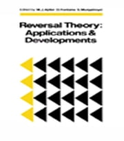 Reversal Theory - Applications and Development ebook by M. J. Apter,D. Fontana,S. Murgatroyd
