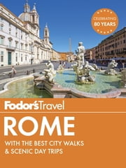 Fodor's Rome - with the Best City Walks & Scenic Day Trips ebook by Fodor's