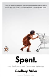 Spent - Sex, Evolution, and Consumer Behavior ebook by Geoffrey Miller