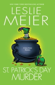 St. Patrick's Day Murder ebook by Leslie Meier