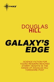 Galaxy's Edge ebook by Douglas Hill