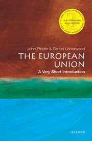 The European Union: A Very Short Introduction ebook by John Pinder,Simon Usherwood