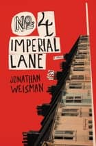 No. 4 Imperial Lane ebook by Jonathan Weisman