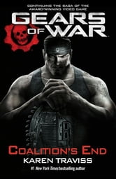 Gears of War: Coalition's End ebook by Karen Traviss