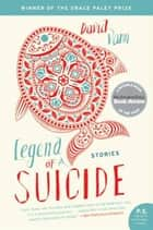 Legend of a Suicide ebook by David Vann