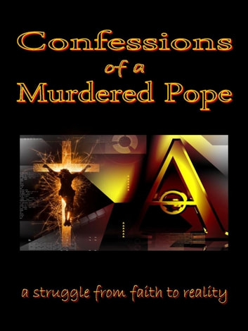 Confessions of a Murdered Pope ebook by Lucien Gregoire