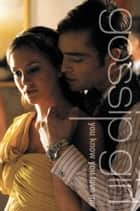 Gossip Girl #2: You Know You Love Me - A Gossip Girl Novel ebook by Cecily von Ziegesar