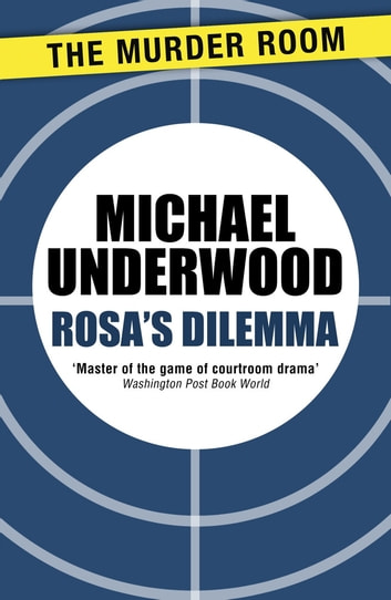 Rosa's Dilemma ebook by Michael Underwood