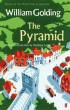 The Pyramid - With an introduction by Penelope Lively ebook by William Golding, Penelope Lively