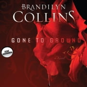 Gone to Ground - A Novel audiobook by Brandilyn Collins