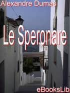 Le Speronare ebook by Alexandre Père Dumas