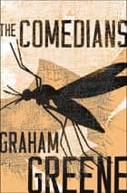 The Comedians ebook by Graham Greene