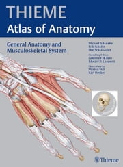 General Anatomy and Musculoskeletal System (THIEME Atlas of Anatomy) ebook by Michael Schuenke,Erik Schulte,Udo Schumacher