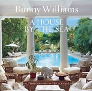 A House by the Sea ebook by Bunny Williams,Schafer Gil,Christian Brechneff