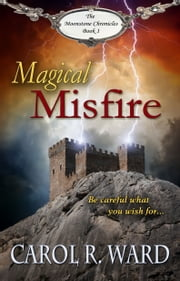 Magical Misfire ebook by Carol R Ward