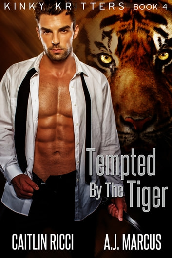 Tempted by the Tiger ebook by Caitlin Ricci,A.J. Marcus