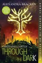 Through the Dark (Bonus Content) ebook by Alexandra Bracken