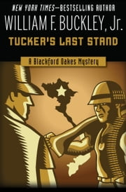 Tucker's Last Stand ebook by William F. Buckley Jr.