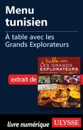 Menu tunisien - À table avec les Grands Explorateurs ebook by Anne-Sophie Tiberghien