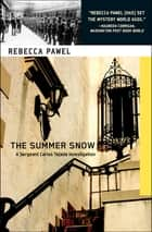 The Summer Snow eBook by Rebecca Pawel