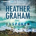 Unspoken, The audiobook by Heather Graham