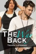 The Way Back ebook by Tressie Lockwood