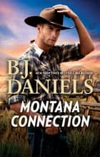 Montana Connection/Mountain Sheriff/Day Of Reckoning ebook by B.J. Daniels