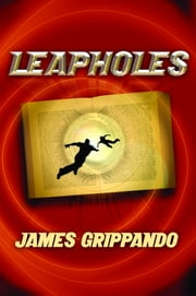 Leapholes ebook by James Grippando
