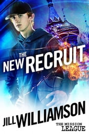 The New Recruit ebook by Jill Williamson