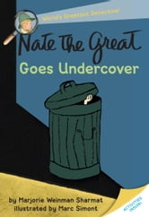 Nate the Great Goes Undercover ebook by Marjorie Weinman Sharmat