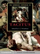 The Cambridge Companion to Tacitus ebook by A. J. Woodman