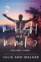 In Moonlight and Memories ebooks by Julie Ann Walker