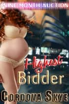 Highest Bidder ebook by Cordova Skye