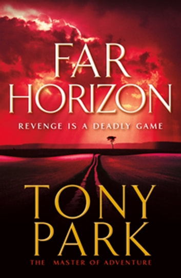 Far Horizon ebook by Tony Park