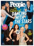 PEOPLE 25 Seasons of Dancing With The Stars ebook by The Editors of PEOPLE