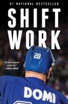 Shift Work eBook by Tie Domi, Jim Lang