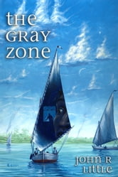 The Gray Zone ebook by John R. Little