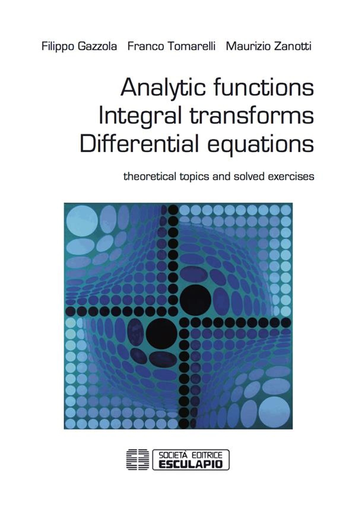 Analytic Functions Integral Transforms Differential Equations eBook ...