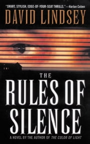 The Rules of Silence ebook by David Lindsey