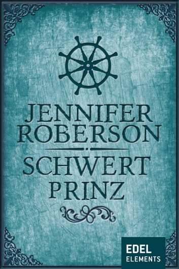 Schwertprinz ebook by Jennifer Roberson