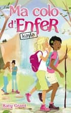 Ma colo d'enfer 6 - Kayla ebook by Katy Grant