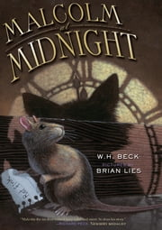 Malcolm at Midnight ebook by Brian Lies,W.  H. Beck