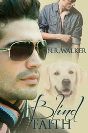 Blind Faith ebook by N.R. Walker