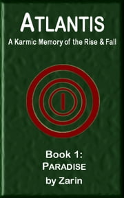 Atlantis: A Karmic Memory of the Rise & Fall ebook by Sonny Carl