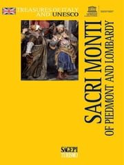 Sacri monti of Piedmont and Lombardy ebook by Sagep Editori