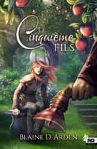 Le Cinquième fils ebook by Blaine D. Arden, Sarah Jones