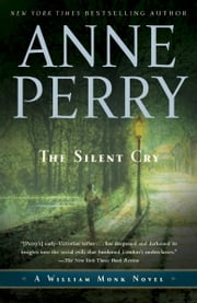 The Silent Cry - A William Monk Novel ebook by Anne Perry