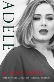 Adele ebook by Sean Smith